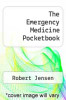 cover of The Emergency Medicine Pocketbook