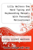 cover of Lilly Walters One Hand Typing and Keyboarding Manual: With Personal Motivational Messages from Others Who Have Overcome