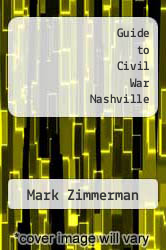 Cover of Guide to Civil War Nashville EDITIONDESC (ISBN 978-0974723600)