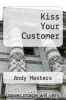 cover of Kiss Your Customer