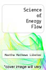 cover of Science of Energy Flow