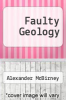 cover of Faulty Geology