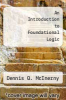 cover of An Introduction to Foundational Logic
