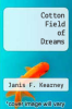 cover of Cotton Field of Dreams