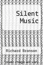 Cover of Silent Music EDITIONDESC (ISBN 978-0977640508)