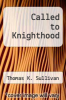 cover of Called to Knighthood