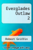 cover of Everglades Outlaw 2