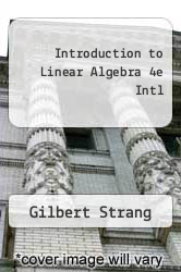 Cover of Introduction to Linear Algebra 4e Intl  (ISBN 978-0980232721)