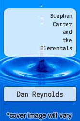 Stephen Carter and the Elementals by Dan Reynolds - ISBN 9780982412503