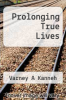 cover of Prolonging True Lives