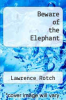 cover of Beware of the Elephant