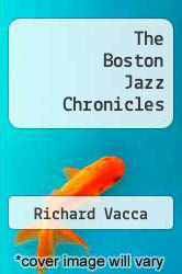 Cover of The Boston Jazz Chronicles EDITIONDESC (ISBN 978-0983991007)