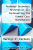 cover of Pathways Secondary Mathematics II: Implementing the Common Core Mathematics Standards