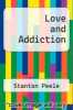cover of Love and Addiction