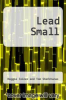 cover of Lead Small