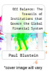 cover of Off Balance: The Travails of Institutions that Govern the Global Financial System