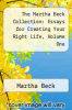 cover of The Martha Beck Collection: Essays for Creating Your Right Life, Volume One