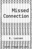 cover of Missed Connection