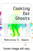 cover of Cooking for Ghosts