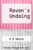 cover of Raven`s Undoing