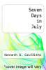 cover of Seven Days in July