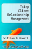 cover of Talop Client Relationship Management