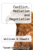 cover of Conflict, Mediation and Negotiation