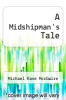 cover of A Midshipman`s Tale