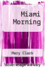cover of Miami Morning