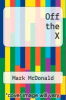 cover of Off the X