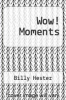cover of Wow! Moments