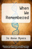 cover of When We Remembered