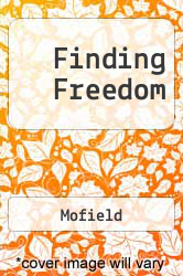 Finding Freedom A digital copy of  Finding Freedom  by Mofield. Download is immediately available upon purchase!