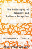 cover of The Philosophy of Argument and Audience Reception