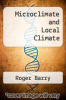 cover of Microclimate and Local Climate