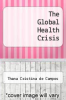 cover of The Global Health Crisis