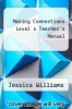 cover of Making Connections Level 4 Teacher`s Manual (2nd edition)