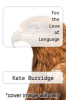 cover of For the Love of Language