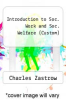 cover of Introduction to Soc. Work and Soc. Welfare (Custom) (10th edition)