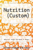 cover of Nutrition (Custom) (10th edition)