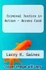 cover of Criminal Justice in Action - Access Card (6th edition)