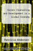 cover of Career Counseling and Development in a Global Economy (1st edition)