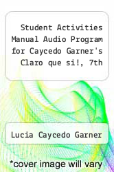 Cover of Student Activities Manual Audio Program for Caycedo Garner