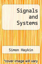 Signals and Systems 3rd edition (9781118061220) - Textbooks com