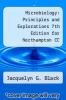 cover of Microbiology: Principles and Explorations 7th Edition for Northampton CC (7th edition)