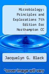 Cover of Microbiology: Principles and Explorations 7th Edition for Northampton CC 7 (ISBN 978-1118105481)
