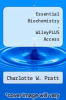 cover of Essential Biochemistry - Wileyplus Access (3rd edition)