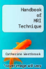cover of Handbook of MRI Technique (3rd edition)