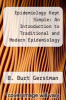 cover of Epidemiology Kept Simple: An Introduction to Traditional and Modern Epidemiology (2nd edition)