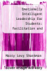 cover of Emotionally Intelligent Leadership for Students: Facilitation and Activity Guide (2nd edition)